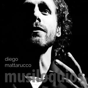 Musiloquios - Diego Mattarucco